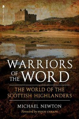 Image for Warriors of the Word - The World of the Scottish Highlanders from emkaSi