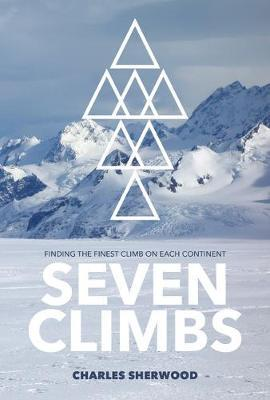 Image for Seven Climbs - Finding the finest climb on each continent from emkaSi