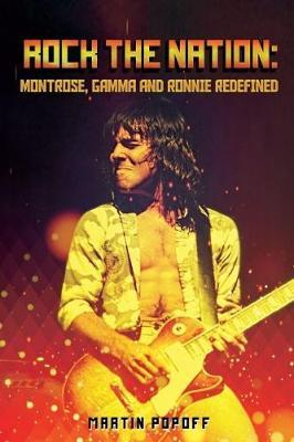 Image for Rock The Nation - Montrose, Gamma and Ronnie Redefined from emkaSi