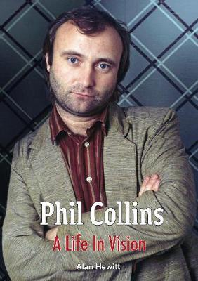 Image for Phil Collins A Life In Vision from emkaSi