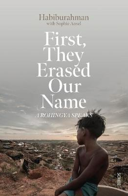 Image for First, They Erased Our Name - a Rohingya speaks from emkaSi