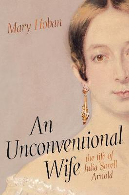 Image for An Unconventional Wife - the life of Julia Sorell Arnold from emkaSi
