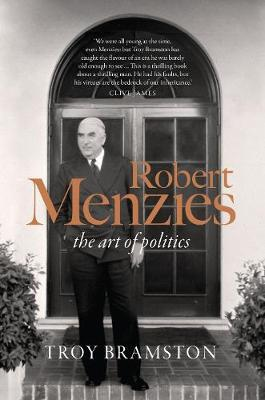 Image for Robert Menzies - the art of politics from emkaSi