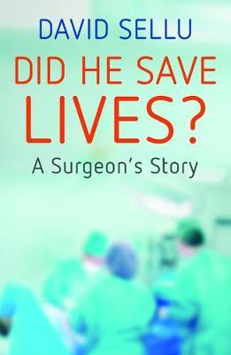 Image for Did He Save Lives? - A Surgeon's Story from emkaSi
