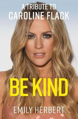 Image for Be Kind - A Tribute to Caroline Flack from emkaSi