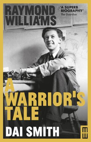 Image for Raymond Williams: A Warrior's Tale from emkaSi