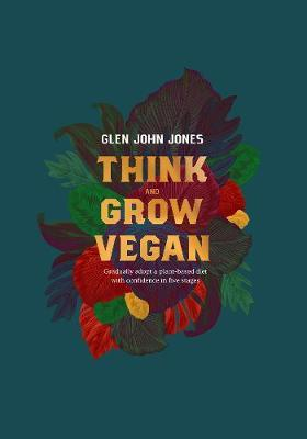 Image for Think And Grow Vegan from emkaSi