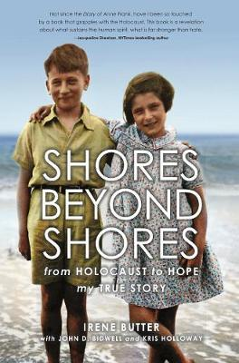 Image for Shores Beyond Shores - from Holocaust to Hope My True Story from emkaSi
