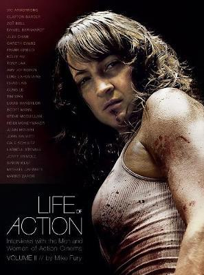 Image for Life of Action II: Interviews with the Men and Women of Action Cinema from emkaSi