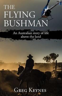 Image for The Flying Bushman - An Australian story of life above the land from emkaSi