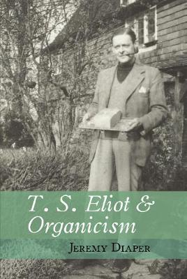 Image for T. S. Eliot and Organicism from emkaSi