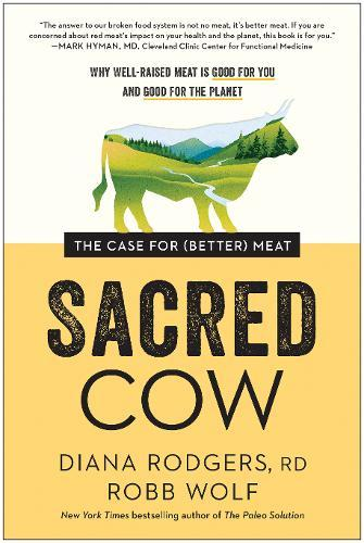 Image for Sacred Cow - The Case for (Better) Meat: Why Well-Raised Meat Is Good for You and Good for the Planet from emkaSi