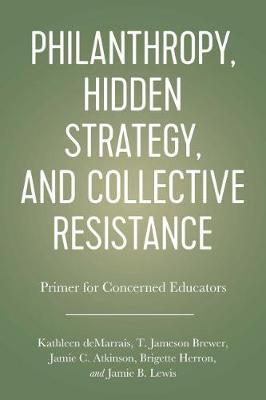 Image for Philanthropy, Hidden Strategy, and Collective Resistance - A Primer for Concerned Educators from emkaSi
