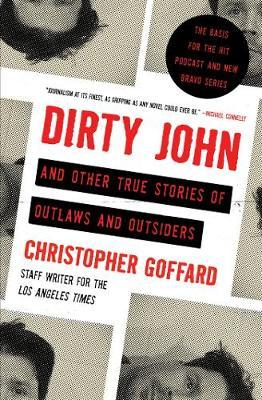 Image for Dirty John and Other True Stories of Outlaws and Outsiders from emkaSi