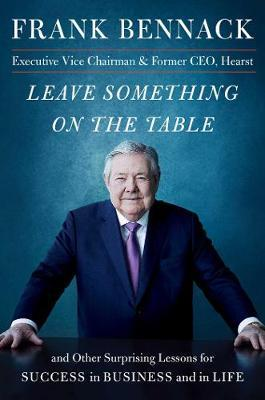 Image for Leave Something on the Table - and Other Surprising Lessons for Success in Business and in Life from emkaSi