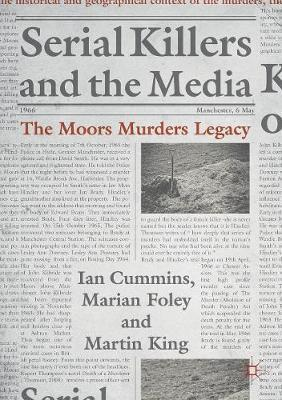 Image for Serial Killers and the Media - The Moors Murders Legacy from emkaSi