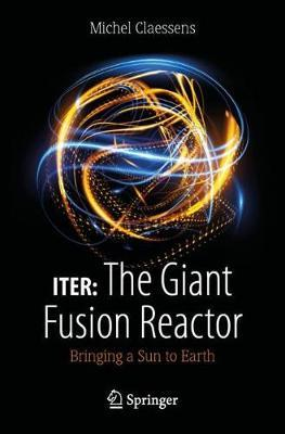 Image for ITER: The Giant Fusion Reactor - Bringing a Sun to Earth from emkaSi
