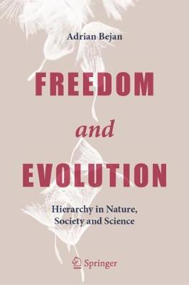 Image for Freedom and Evolution - Hierarchy in Nature, Society and Science from emkaSi