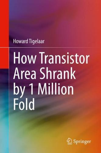 Image for How Transistor Area Shrank by 1 Million Fold from emkaSi