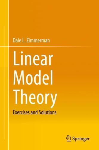 Image for Linear Model Theory - Exercises and Solutions from emkaSi