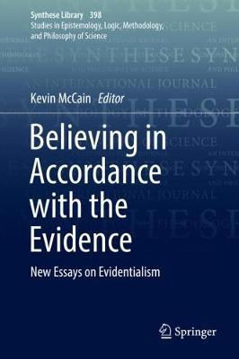 Image for Believing in Accordance with the Evidence - New Essays on Evidentialism from emkaSi