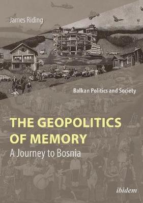Image for The Geopolitics of Memory - A Journey to Bosnia from emkaSi