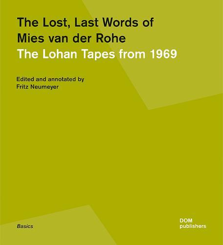 Image for The Lost, Last Words of Mies van der Rohe - The Lohan Tapes from 1969 from emkaSi