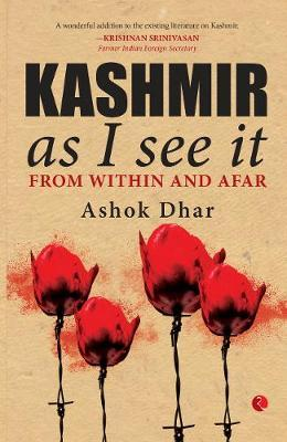 Image for Kashmir As I See It - From within and afar from emkaSi