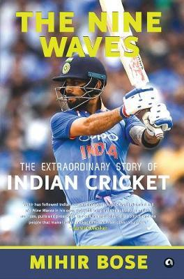Image for THE NINE WAVES - THE EXTRAORDINARY STORY OF INDIAN CRICKET from emkaSi