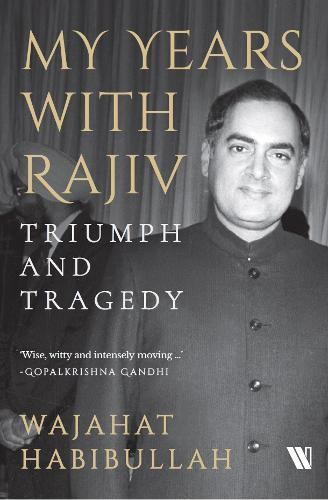 Image for My Years with Rajiv - Triumph and Tragedy from emkaSi