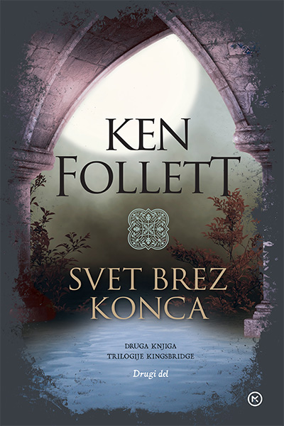 Image for Svet brez konca (2. knjiga trilogije Kingsbridge, 2. del) from emkaSi