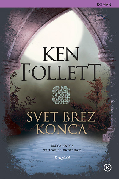 Image for Svet brez konca (2. knjiga trilogije Kingsbridge, 2. del) (Žepnica) from emkaSi