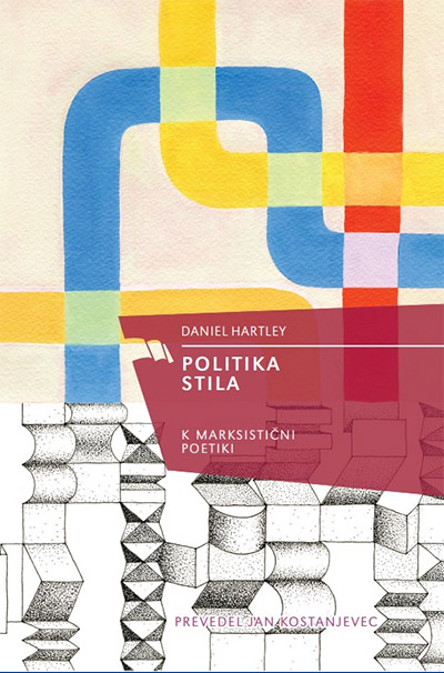 Image for Politika stila: k marksistični poetiki from emkaSi
