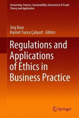Image for Regulations and Applications of Ethics in Business Practice from emkaSi
