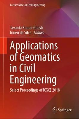Image for Applications of Geomatics in Civil Engineering - Select Proceedings of ICGCE 2018 from emkaSi