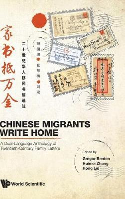 Image for Chinese Migrants Write Home: A Dual-language Anthology Of Twentieth-century Family Letters from emkaSi