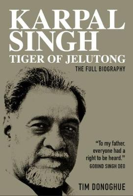 Image for Karpal Singh:  Tiger of Jelutong - The full biography from emkaSi