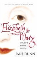 Image for Elizabeth and Mary: Cousins, Rivals, Queens from emkaSi