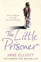 Image for The Little Prisoner: How a Childhood Was Stolen and a Trust Betrayed from emkaSi