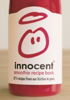 Image for Innocent Smoothie Recipe Book: 57 1/2 Recipes from Our Kitchen to Yours from emkaSi