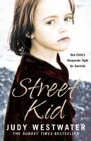Image for Street Kid: One Child's Desperate Fight for Survival from emkaSi