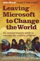 Image for Leaving Microsoft to Change the World: An Entrepreneur's Quest to Educate the World's Children from emkaSi