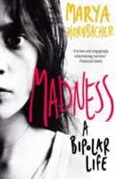 Image for Madness: A Bipolar Life from emkaSi