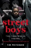 Image for Street Boys: 7 Kids. 1 Estate. No Way out. a True Story. from emkaSi