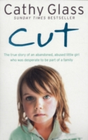 Image for Cut: The True Story of an Abandoned, Abused Little Girl Who Was Desperate to be Part of a Family from emkaSi