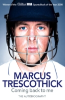 Image for Coming Back To Me: The Autobiography of Marcus Trescothick from emkaSi