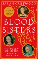 Image for Blood Sisters: The Women Behind the Wars of the Roses from emkaSi