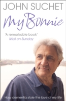 Image for My Bonnie: How Dementia Stole the Love of My Life from emkaSi
