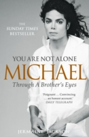 Image for You Are Not Alone: Michael, Through a Brother's Eyes from emkaSi