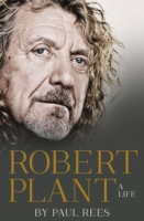 Image for Robert Plant: A Life: The Biography from emkaSi